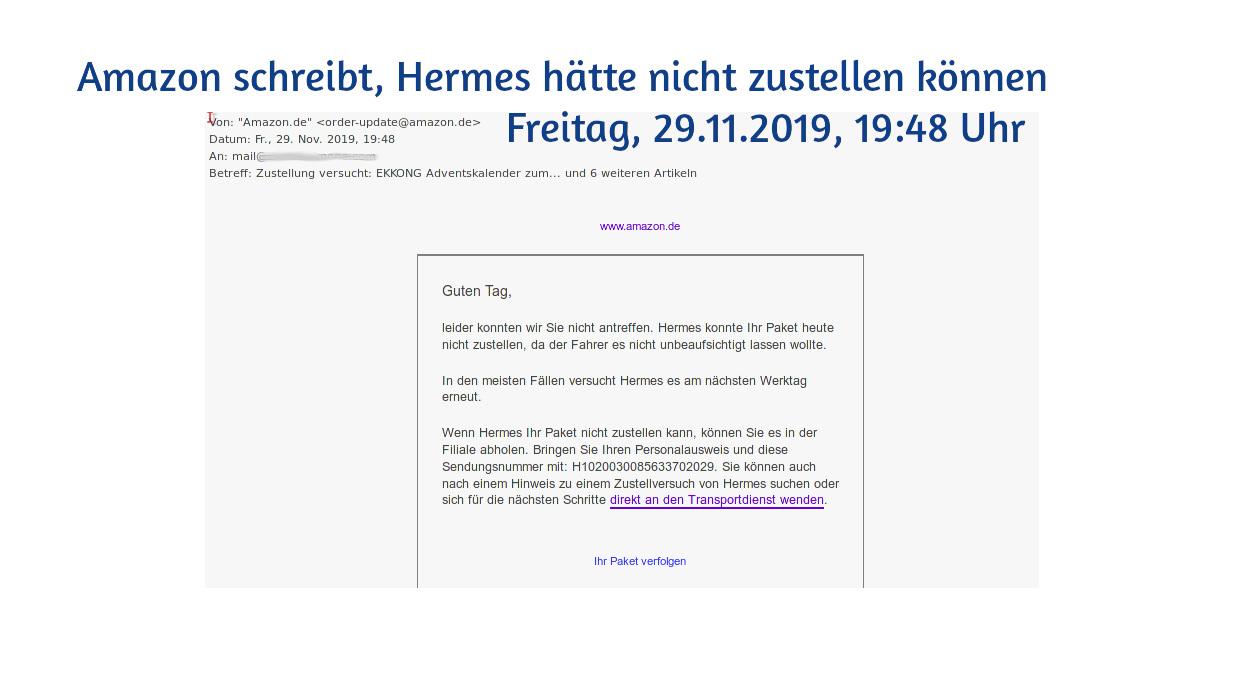 amazon oder andere Händler schreiben dem Kunden, Hermes behauptet täglich, dass wir etwa um 19:30 Uhr nicht da waren, kann dann aber immer deutlich nach 20 Uhr zustellen - miradlo-Versanddepot