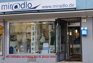 Danke für 5 Jahre, wir schließen zum 31. Januar 2020 - miradlo-Versanddepot-Team (Schaufenster mit Infotext)